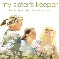 Různí interpreti – My Sister's Keeper - Music From The Motion Picture