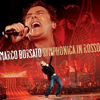 Marco Borsato – Symphonica In Rosso [Live]