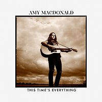 Amy MacDonald – This Time's Everything