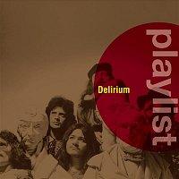 Delirium – Playlist: Delirium