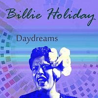 Billie Holiday – Daydreams