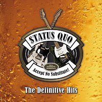 Status Quo – Accept No Substitute – The Definitive Hits
