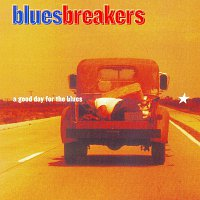 Bues Breakers – A good day for the blues