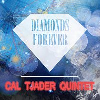 Cal Tjader Quintet – Diamonds Forever