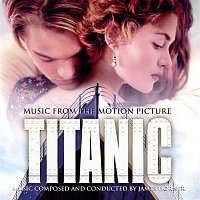 James Horner – Titanic: Music from the Motion Picture Soundtrack