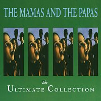The Mamas & The Papas – The Ultimate Collection