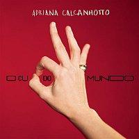 Adriana Calcanhotto – O Cu do Mundo