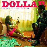 Becky G & Myke Towers – Dollar