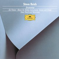 Jay Clayton, Joan LaBarbara, Steve Reich – Reich: Drumming, Music for Mallet Instruments, 6 Pianos