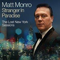 Matt Monro – Stranger In Paradise - The Lost New York Sessions