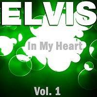 Elvis Presley – In My Heart - Vol.  1