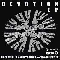 Erick Morillo, Harry Romero, Shawnee Taylor – Devotion