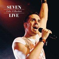 Seven – Like A Rocket - Live