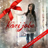 Kari Jobe – Where I Find You: Christmas Edition