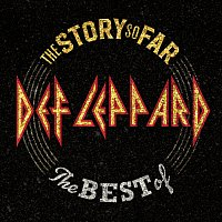 Def Leppard – The Story So Far: The Best Of Def Leppard