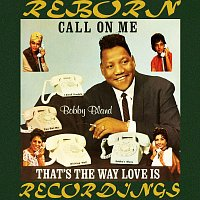 "Bobby ""Blue"" Bland – Call on Me (HD Remastered)"