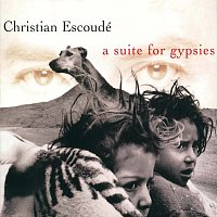 Christian Escoudé – A Suite For Gypsies
