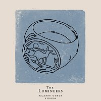 The Lumineers – Classy Girls [B Version]