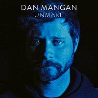 Dan Mangan – Unmake