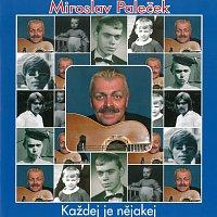 Miroslav Paleček – Každej je nějakej