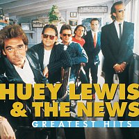 Huey Lewis & The News – Greatest Hits:  Huey Lewis And The News
