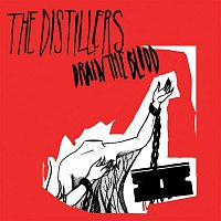 The Distillers – Drain The Blood