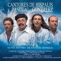 Cantores De Hispalis, Pascual Gonzalez – Suite Íntima de Éxitos (Single): Intro de Cantaré por Bulerías / Cantaré / Libre / Quiero Cruzar La Bahía / Sueno Surrealista [Suite Íntima de Éxitos (II)]
