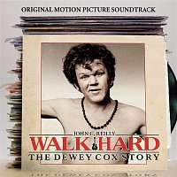 "Walk Hard – Walk Hard: The Dewey Cox Story ""Original Motion Picture Soundtrack"""