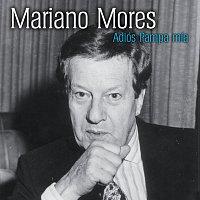 Mariano Mores – Adios Pampa Mia