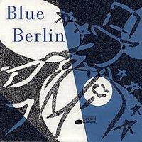 Různí interpreti – Blue Berlin