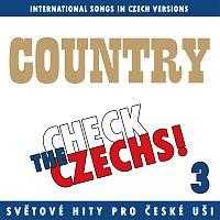 Různí interpreti – Check The Czechs! Country nálada - zahraniční songy v domácích verzích 3.
