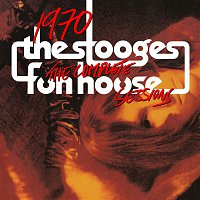 The Stooges – 1970: The Complete Fun House Sessions
