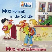 Max – 01: Max kommt in die Schule / Max lernt schwimmen