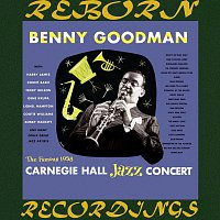 Benny Goodman And His Orchestra – The Complete Famous 1938 Carnegie Hall Jazz Concert (HD Remastered)