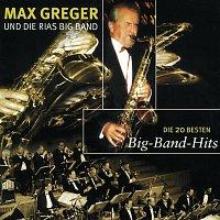 Max Greger & Orchester – Die 20 Besten Bigband Hits