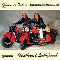 Anna Hanski, Lee Hazlewood – Gypsies & Indians