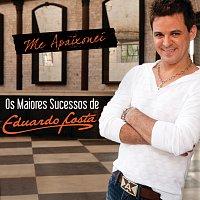Eduardo Costa – Me Apaixonei - Os Maiores Sucessos De Eduardo Costa