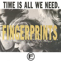 Fingerprints – Time Is All We Need