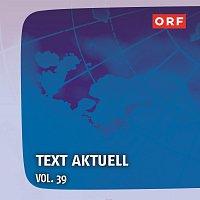 Gunter Mokesch, Erwin Bader – ORF Text aktuell Vol.39