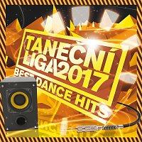 Různí interpreti – Taneční liga - Best Dance Hits 2017