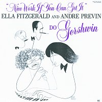 Ella Fitzgerald, Andre Previn – Nice Work If You Can Get It