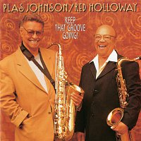 Plas Johnson, Red Holloway – Keep That Groove Going!
