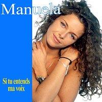 Manuela – Si tu entends ma voix