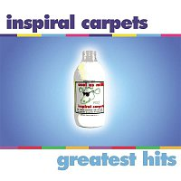 Inspiral Carpets – Greatest Hits