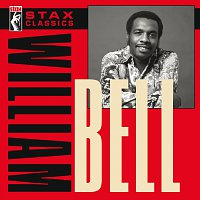 William Bell – Stax Classics
