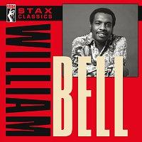 William Bell – Stax Classics