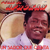 Pello el Afrokán – Un sabor que canta (Remasterizado)