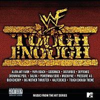 Různí interpreti – Tough Enough [Music From The Hit Series]