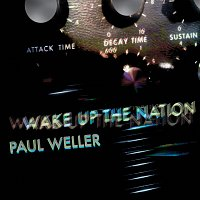 Paul Weller – Wake Up The Nation [10th Anniversary Edition / Remastered 2020]