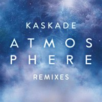 Kaskade – Atmosphere (Remixes, Pt. 2)
